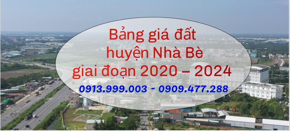 Bảng giá đất huyện Nhà Bè giai đoạn 2020 – 2024